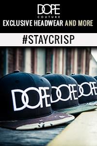 DOPE Couture Hats & More - Streetwear Apparel - Crisp Exclusive Lifestyle Boutique